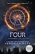 Four: A Divergent Story Collection (Divergent, #0.1-0.4)