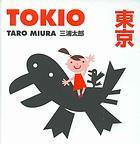 Tokio / Tokyo by Tarō Miura