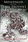 Messenger of the Dark Prophet (The Bowl of Souls #2)