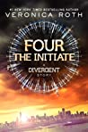 Four: The Initiate (Divergent, #0.2) cover