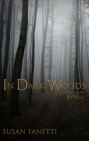 In Dark Woods by Susan Fanetti