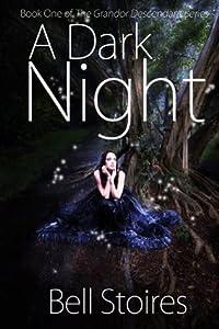 A Dark Night (The Grandor Descendant #1)