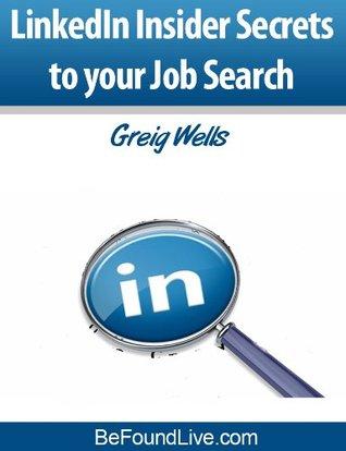 LinkedIn Insider Secrets to your Job Search