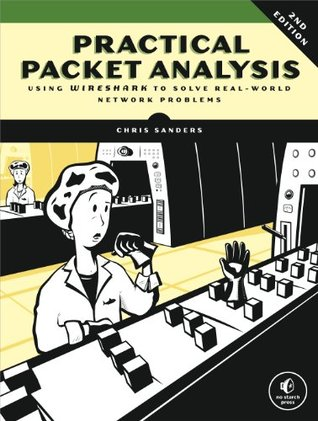 Practical Packet Analysis by Chris Sanders