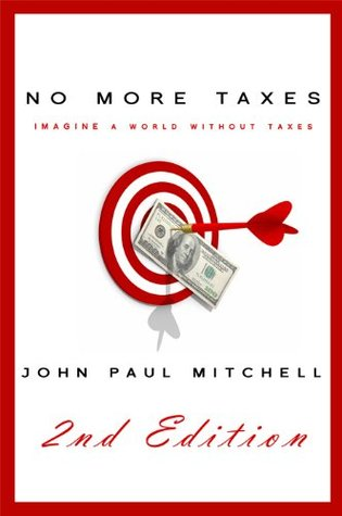 No More Taxes: How Government and Banking Are Corrupt Systems