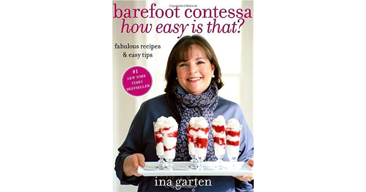 barefoot contessa: how easy is that?ina garten — reviews
