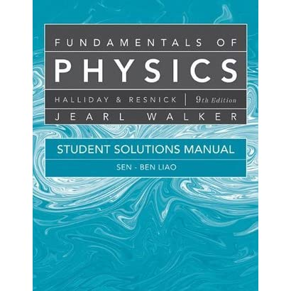 student solutions manual for fundamentals of physics by david halliday rh goodreads com solution manual for fundamentals of physics 10th edition pdf solution manual for fundamentals of physics 9th edition pdf