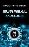 Surreal Malice: N...