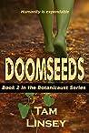 Doomseeds  (Botanicaust #2)