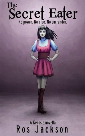 The Secret Eater (Kenssie, #1)
