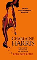 Dead Ever After (Sookie Stackhouse #13)