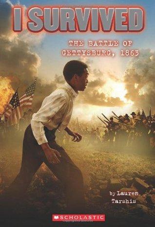 The Battle of Gettysburg, 1863 (I Survived, #7)