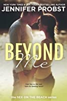 Beyond Me (Quinn and James #1; Sex on the Beach)