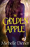 The Golden Apple (The Dark Forest, #1)