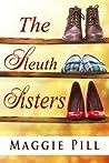 The Sleuth Sisters (The Sleuth Sisters Mysteries, #1)