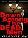 Down Among the Dead Men (Rafferty & Llewellyn British Police Procedural Series, #2)