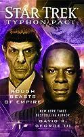 Rough Beasts of Empire (Star Trek: Typhon Pack, #3)