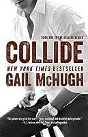 Collide (Collide, #1)