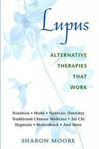 Lupus: Alternative Therapies That Work