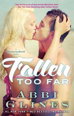 Fallen Too Far (Rosemary Beach, #1)