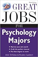 Great Jobs for Psychology Majors, 3rd ed. (Great Jobs For... Series)