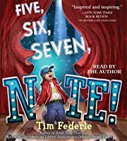 Five, Six, Seven, Nate! (Better Nate Than Ever #2