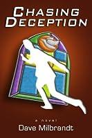 Chasing Deception