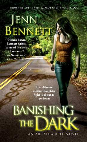 Banishing the Dark by Jenn Bennett