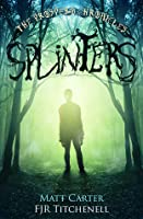 Splinters (The Prospero Chronicles, #1)