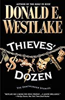 Thieves' Dozen (Dortmunder, #12)