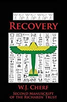 Recovery.: The Second Manuscript of the Richards' Trust.