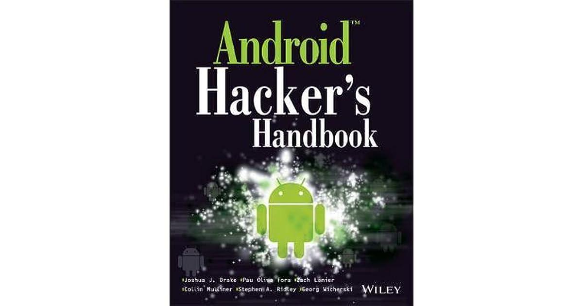 Android Hacker's Handbook by Joshua J  Drake