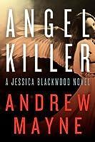 Angel Killer (Jessica Blackwood #1)