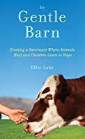 Gentle Barn: A Place of Hope
