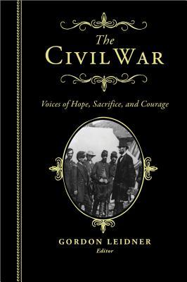 The Civil War: Voices of Hope, Sacrifice and Courage