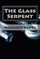 The Glass Serpent