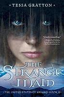 The Strange Maid (The United States of Asgard #2)