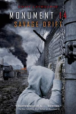 Savage Drift by Emmy Laybourne