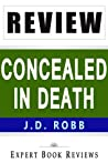 Concealed in Death: by J. D. Robb -- Review