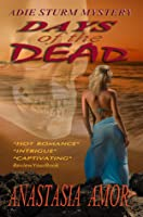 Days Of The Dead-An Adie Sturm Mystery (#2)