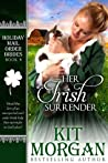 Her Irish Surrender (Holiday Mail Order Brides #4)