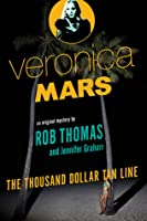 The Thousand-Dollar Tan Line (Veronica Mars #1)