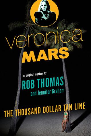 The Thousand-Dollar Tan Line (Veronica Mars #1)