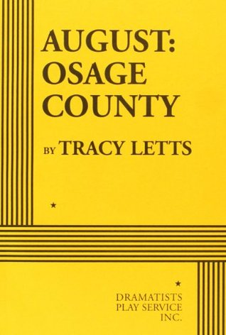 August by Tracy Letts