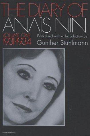 The Diary of Anais Nin Volume 1 1931-1934 by Anaïs Nin