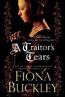 A Traitor's Tears (An Ursula Blanchard Elizabethan Mystery)