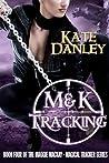 M&K Tracking (Maggie MacKay, Magical Tracker, #4)