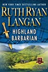 Highland Barbarian by Ruth Ryan Langan
