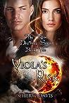 Viola's Risk (The Twin Destinies Saga, #2)
