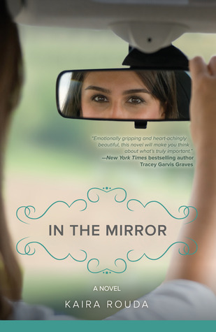 In the Mirror by Kaira Rouda